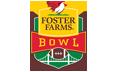 Foster Farms Bowl